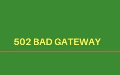 How to fix '502 server error – Bad Gateway' in web servers