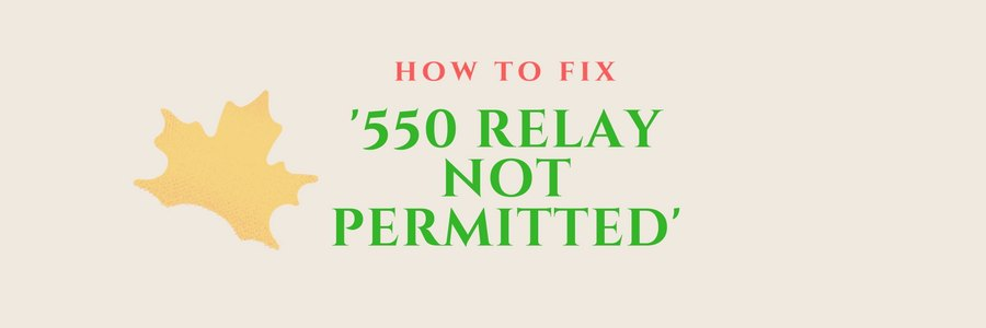 550 Relay Not Permitted – How to fix it in Exim, cPanel, Outlook, Thunderbird and Outlook Express