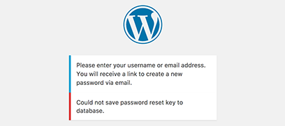 "WordPress ""Could Not Save Password Reset Key To Database"" Error"