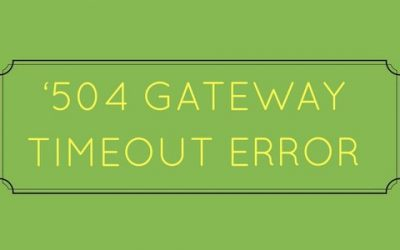 How to fix 504 gateway timeout error in your websites