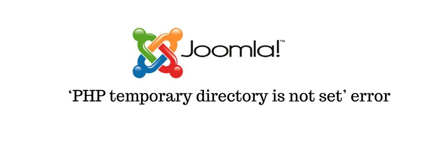 How to fix Joomla error 'PHP temporary directory is not set'