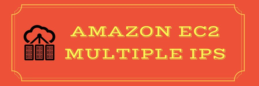 Easy guide to setup Amazon EC2 multiple IPs