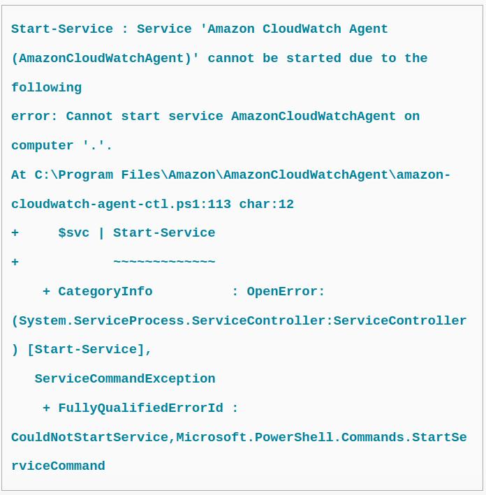CloudWatch agent won't start on Windows Server