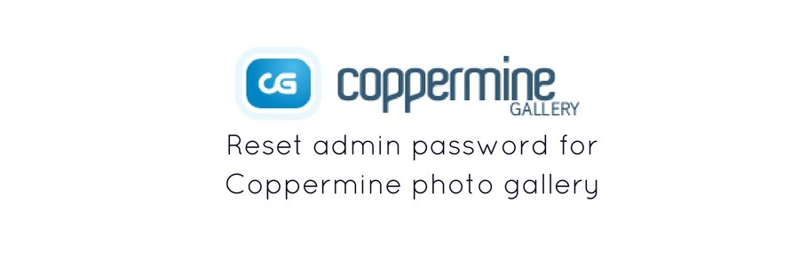 How to reset administrator password of Coppermine photo gallery