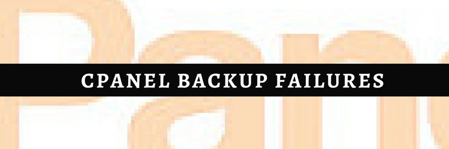 How to resolve cPanel backup failure error 'Couldn't write to remote file: Failure'