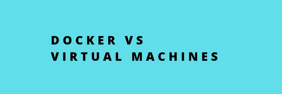 Docker vs Virtual machines – What's best for your business?