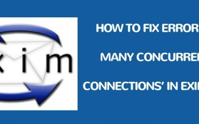 How to fix error '421 Too many concurrent SMTP connections' in Exim servers