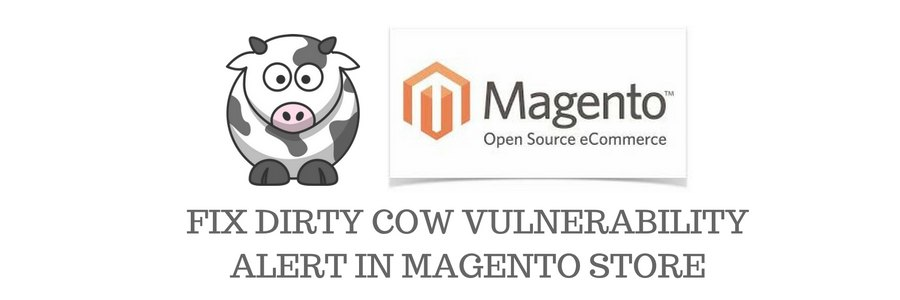 How to fix Magento dirty cow vulnerability alert!