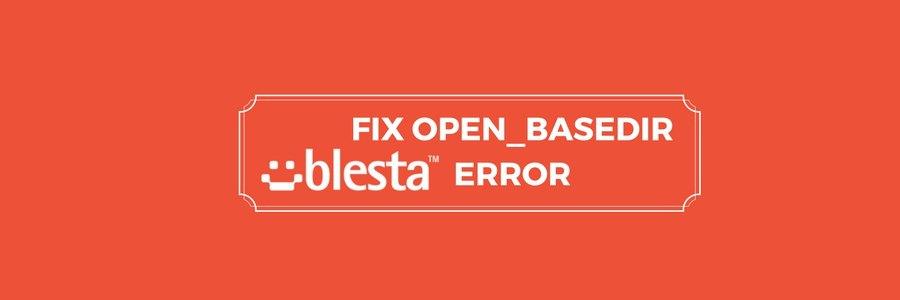 How to resolve open_basedir restriction error in Blesta