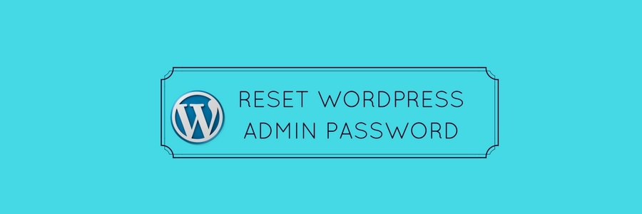 Easily reset WordPress admin password of your website in 5 different ways