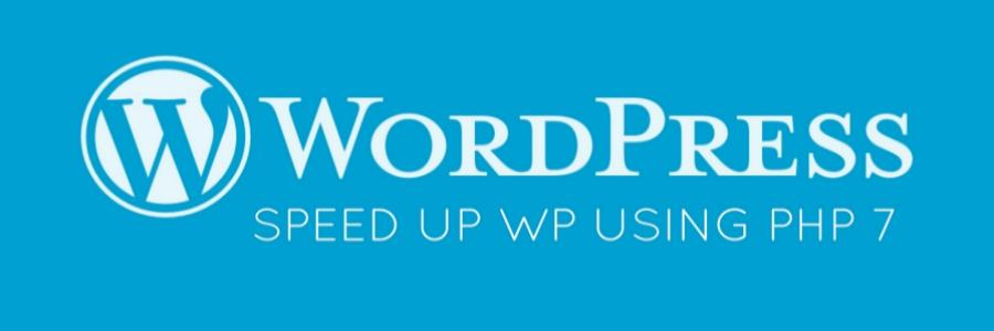 How to speed up WordPress site by 100% using PHP 7