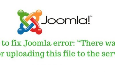 "Fix Joomla error: ""There was an error uploading this file to the server"""