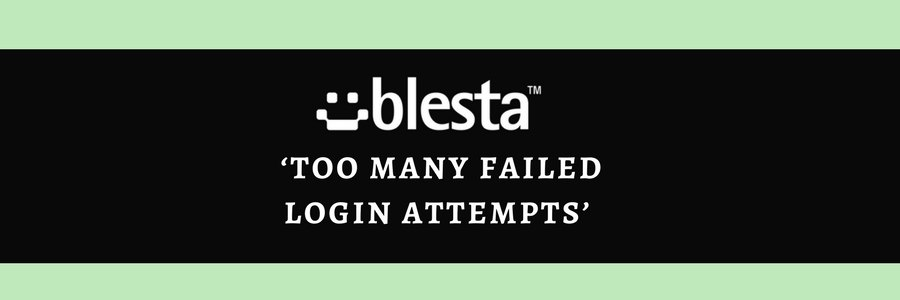 How to resolve 'Too many failed login attempts' error in Blesta
