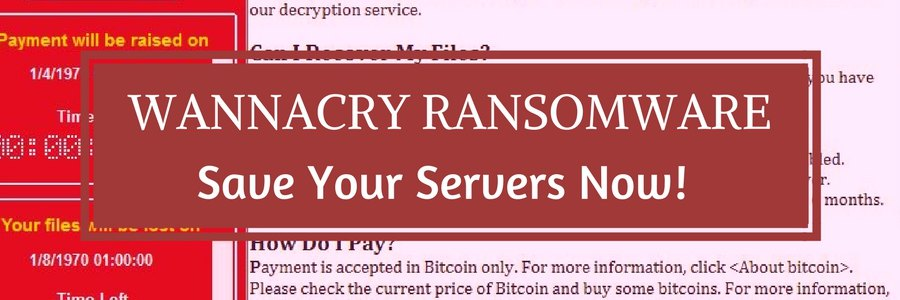 Secure your Windows 2003 and 2008 servers from WannaCry ransomware