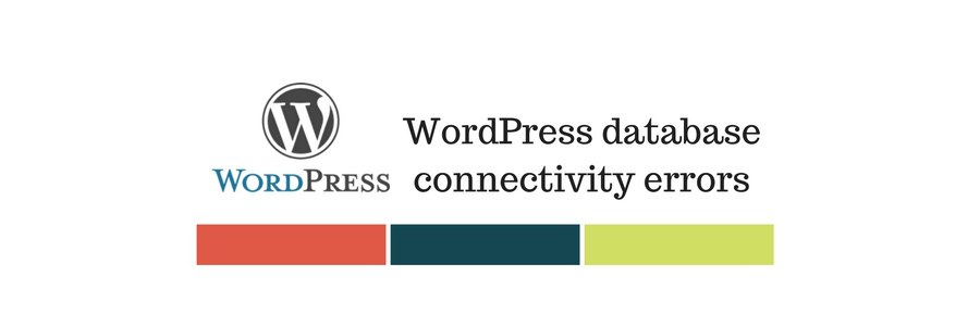 How to solve WordPress 'Error establishing database connection'